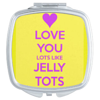 Love you Lots like jelly tots funny romantic Makeup Mirror