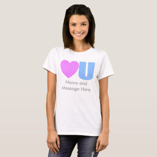 Love You Message T-Shirt for Her