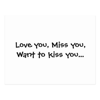 Love you Miss you Want to kiss you Postcards