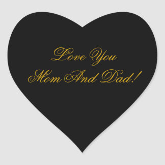 LOVE YOU MOM, DAD HEART STICKER