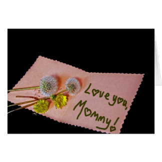 Love You, Mommy Card