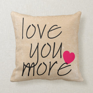 Love You More Pillow with Heart