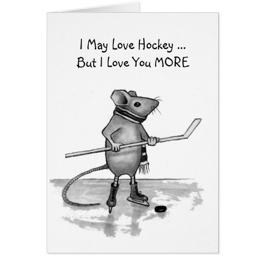 Love You More Thank Hockey: Mouse in Pencil Card