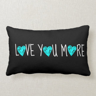 Love You More, White w Aqua Hearts on Black Pillow
