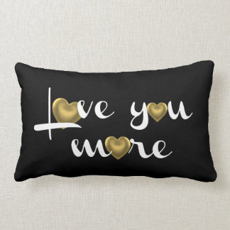 Love You More, White w Gold Hearts on Black Lumbar Pillow