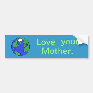 Love you Mother Bumper Sticker