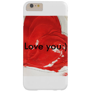 Love you:) Phone case Barely There iPhone 6 Plus Case