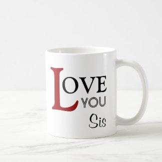 Love You Sis Custom Name Mugs