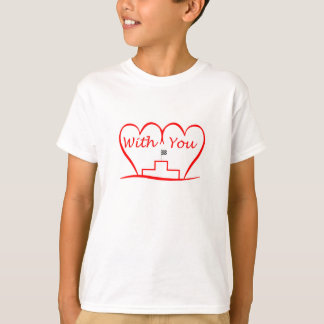 Love You, successfully with you together T-Shirt