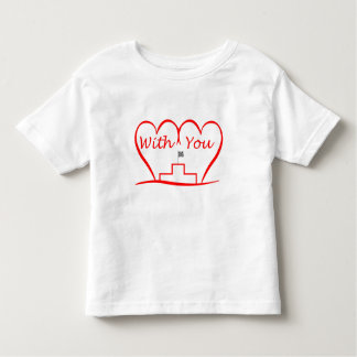 Love You, successfully with you together Toddler T-Shirt