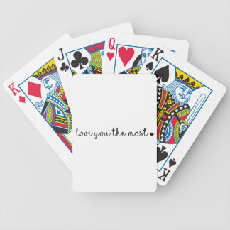 love you the most with heart simple modern bicycle playing cards