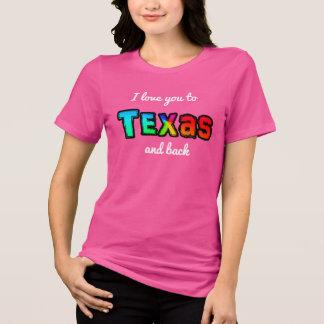 Love You To Texas -- Women's T-shirt