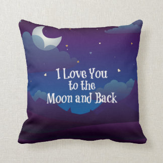 Love You To The Moon And Back Cushions - Love You To The Moon And Back Scatter Cushions Zazzle ...