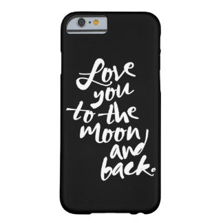 LOVE YOU TO THE MOON AND BACK | IPHONE 6 CASE BARELY THERE iPhone 6 CASE