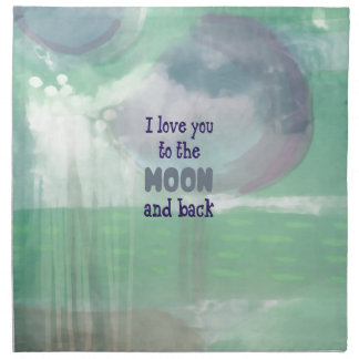 Love You to the Moon and Back Napkin