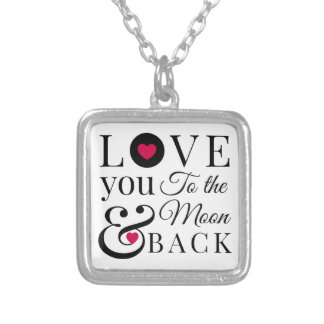 Love You to the Moon and Back Pendant