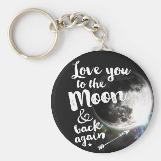 Love you to the Moon & back again • Space Design Basic Round Button Key Ring