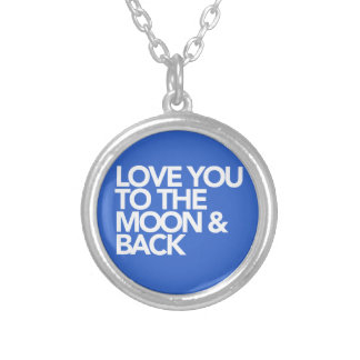 Love You To The Moon & Back CUSTOM COLOR Personalized Necklace