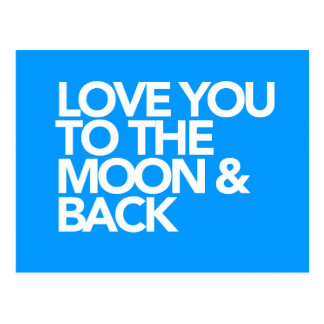 Love You To The Moon Back CUSTOM COLOR Postcard