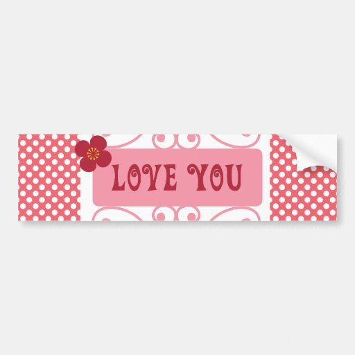 Love You Valentine's Day Gifts on Pink Polka Dots Bumper Sticker