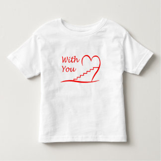 Love You, with you together the stairs up Toddler T-Shirt