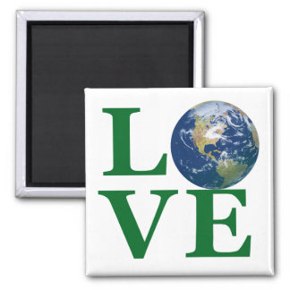 Love Your Earth Square Magnet