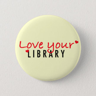 Love your Library 6 Cm Round Badge