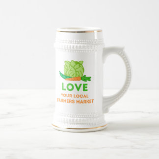 Love Your Local Farmers Market Beer Stein