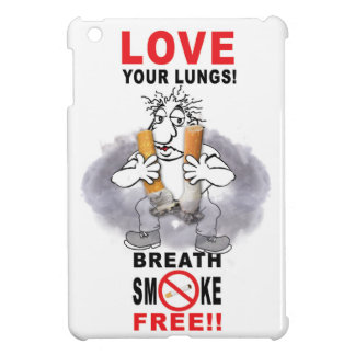 Love Your Lungs - Stop Smoking Case For The iPad Mini