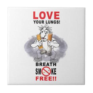 Love Your Lungs - Stop Smoking Ceramic Tile