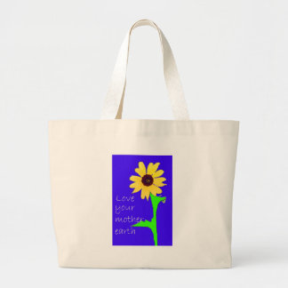 love your mother earth jumbo tote bag