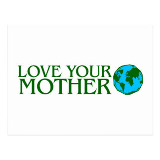 Love Your Mother Earth Post Card