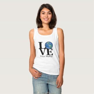 LOVE your mother (Earth) Singlet