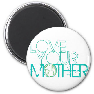 """Love Your Mother"" Earth Vintage 6 Cm Round Magnet"