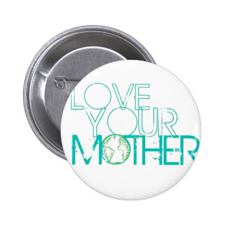 """Love Your Mother"" Earth Vintage Buttons"