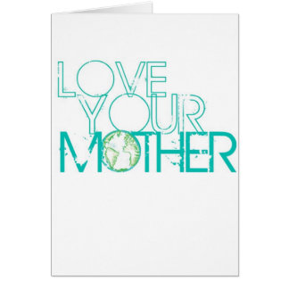 """""""Love Your Mother"""" Earth Vintage Greeting Card"""
