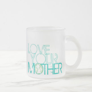 """Love Your Mother"" Earth Vintage Frosted Glass Mug"