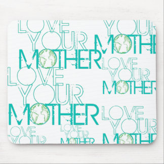 """Love Your Mother"" Earth Vintage Mouse Pad"