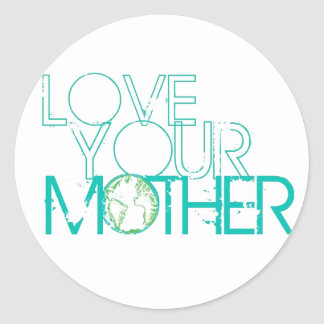 """Love Your Mother"" Earth Vintage Round Sticker"
