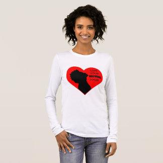 Love Your Natural Hair Long Sleeve T-Shirt