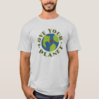 Love Your Planet Earth T-Shirt