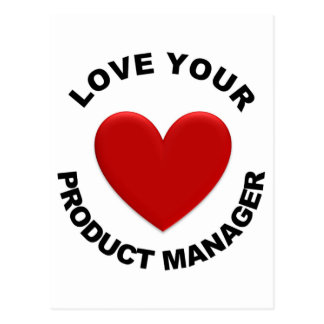 Love Your Product Manager Postcard
