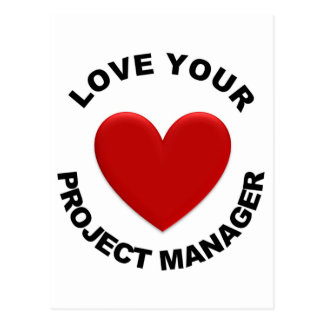 Love Your Project Manager Post Card
