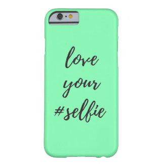 Love Your #Selfie iPhone 6/6s Case