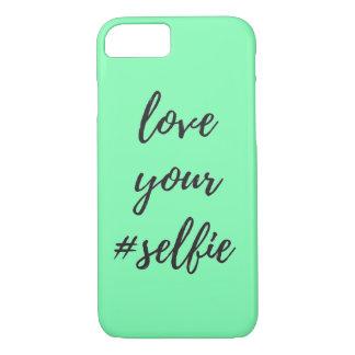 Love Your #Selfie iPhone 7 Case