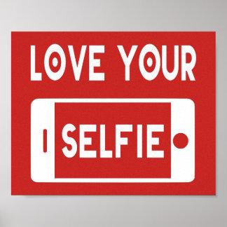 Love Your Selfie Poster