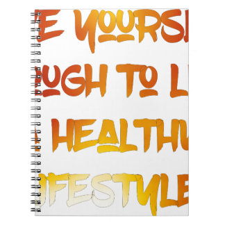 Love yourself enough. notebooks