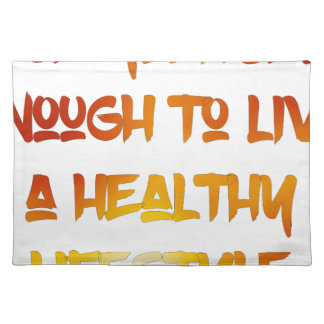 Love yourself enough. placemat