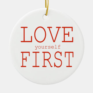Love yourself first round ceramic decoration