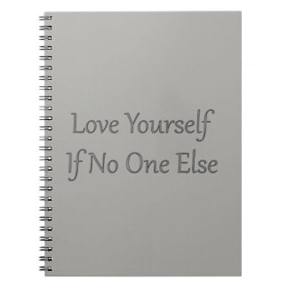 Love Yourself Grey Notebook